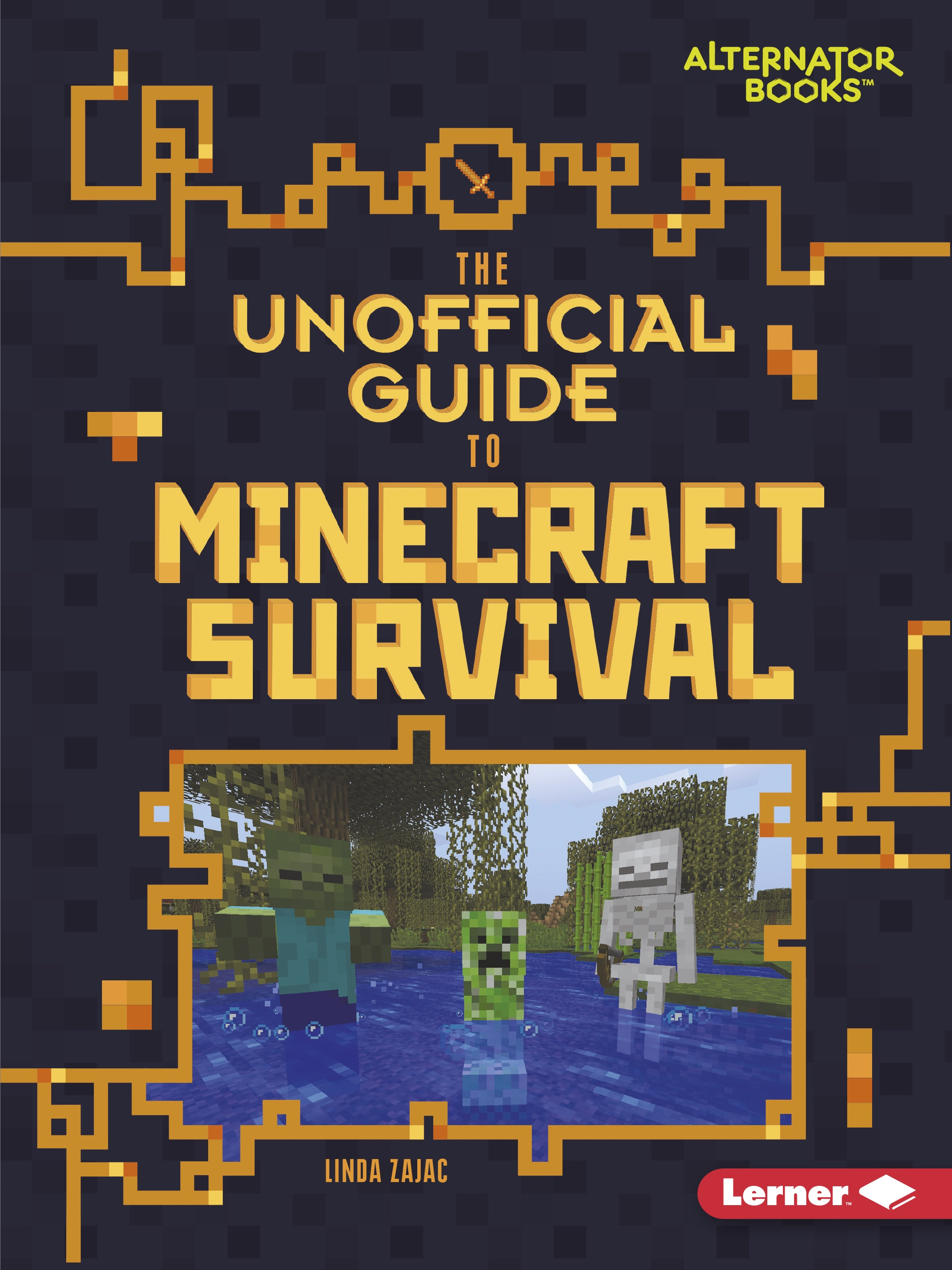 Linda Zajac, Unofficial Guides to Minecraft Survival