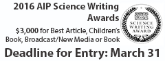2016 AIP Science Writing Awards