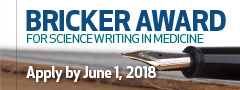 Bricker Award for Science Writing in Medicine
