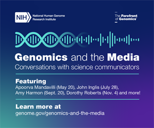 NIH Genomics and the Media Seminar Series