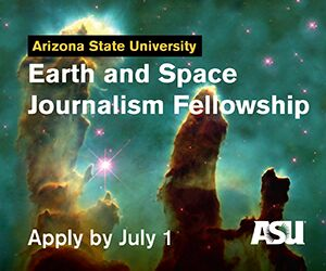 ASU Earth and Space Journalism Fellowship
