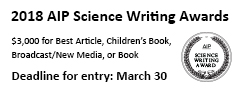 2018 AIP Science Writing Awards