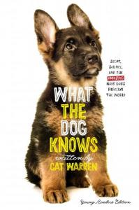 Cover: What the Dog Knows