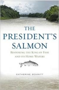 Cover: The President's Salmon by Catherine Schmitt